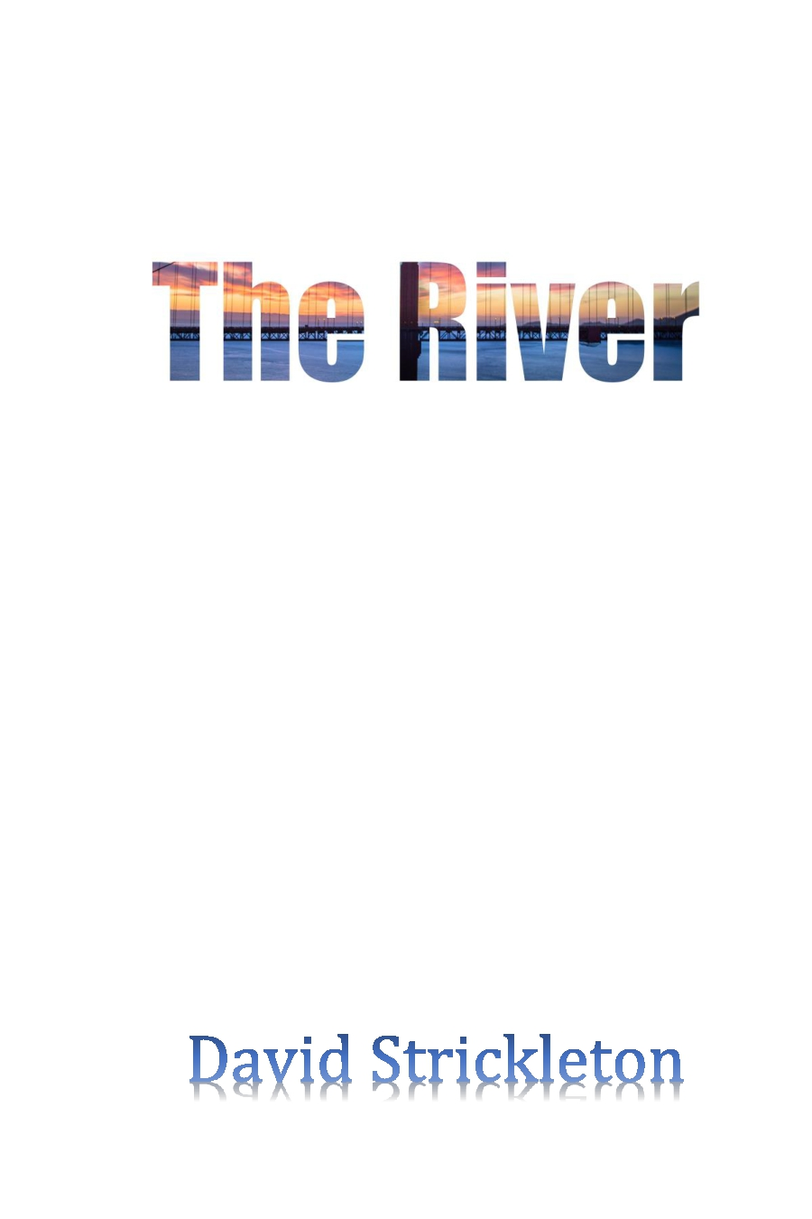 The River Now in Paperback